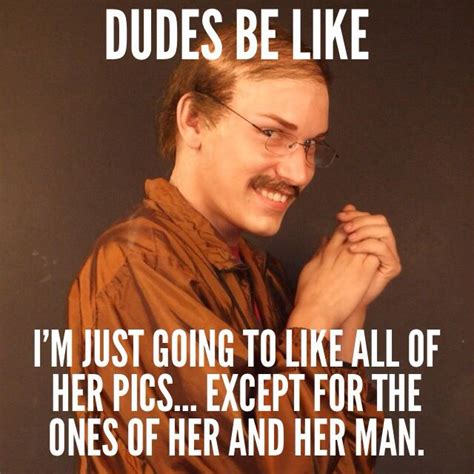 Thirsty Guys Meme - thirsty men quotes www imgkid com the image kid has it