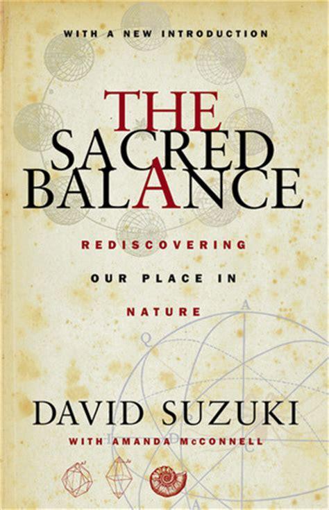 sacred balance rediscovering  place  nature  david suzuki reviews discussion