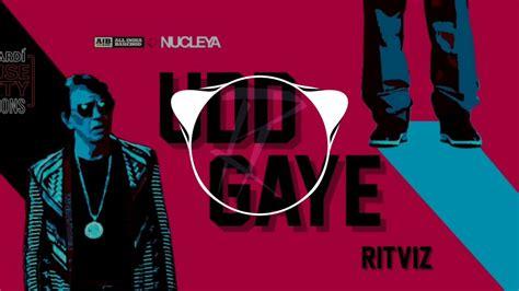 Udd Gaye By Ritviz [ Rakht Remix] || Future Bass