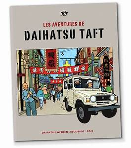 My Tribute To Tintin And The Daihatsu Taft