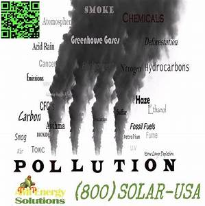 #Pollution caused from fossil fuels #GoSolar AMI Energy ...