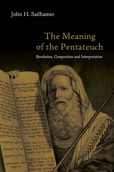 The Meaning Of The Pentateuch  Intervarsity Press