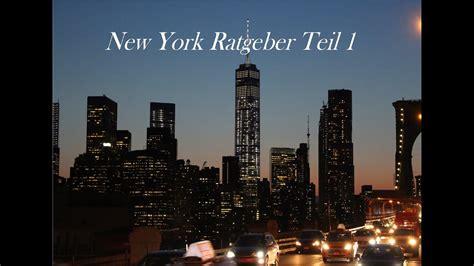 new york reiseführer new york city tipps und tricks reisef 252 hrer teil 1