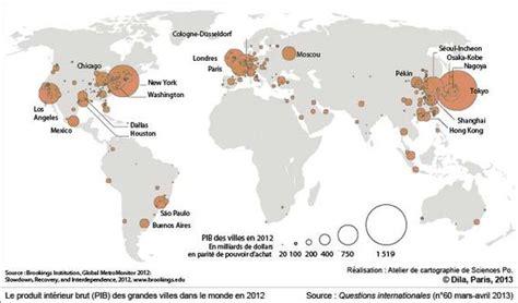 Carte Du Monde Villes Mondiales by Le Produit Int 233 Rieur Brut Pib Des Grandes Villes Dans Le