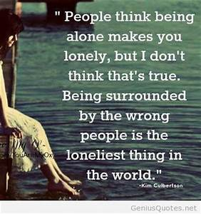 Being Alone Quotes Loneliness. QuotesGram