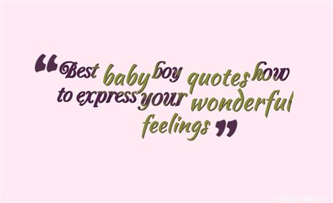 baby boy quotes   express  wonderful