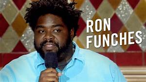 Ron Funches Sta... Ron Funches Quotes
