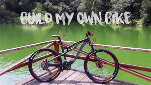 Build My Own A Full Suspension Mtb