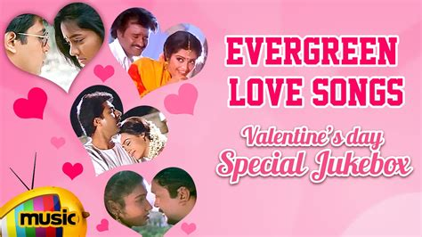 Evergreen Love Songs Tamil
