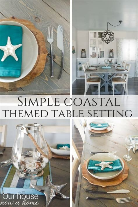 simple coastal inspired tablescape our house now a home