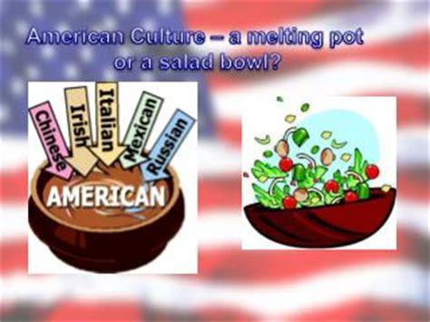 melting pot or salad bowl salad bowl melting pot recherche michel melting pot and salad bowls