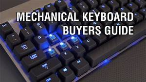 Mechanical Keyboard Buyers Guide  Cherry Mx Red  Brown