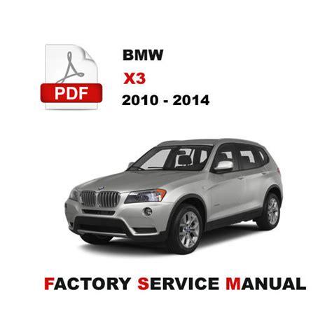 car repair manual download 2011 bmw x3 instrument cluster bmw x3 2010 2011 2012 2013 2014 service repair workshop fsm manual car truck manuals