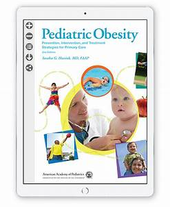Pediatric Obesity  Prevention  Intervention And Treatment