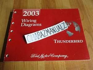 2003 Ford Thunderbird Wiring Diagrams Manual Oem