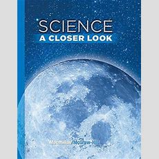 Isbn 9780022880118  Science, A Closer Look, Grade 6, Student Edition Direct Textbook