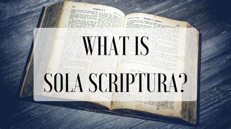 What Is Sola Scriptura? - The Suko Family