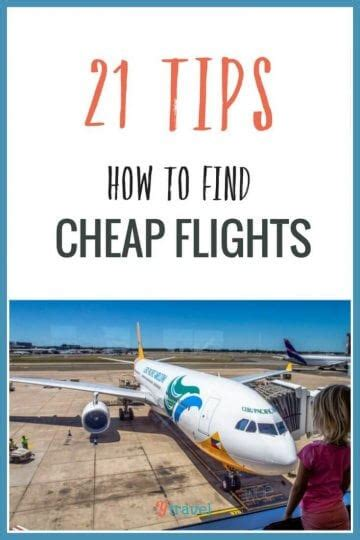 Find cheap flights from 1000s of airlines and travel agents. 21 Tips - How To Find Cheap Flights To Anywhere In The World