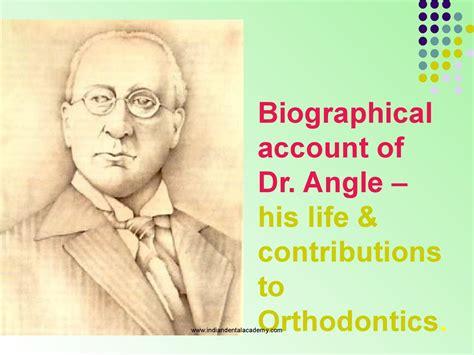 biographical account  dr angle ortho dental implant