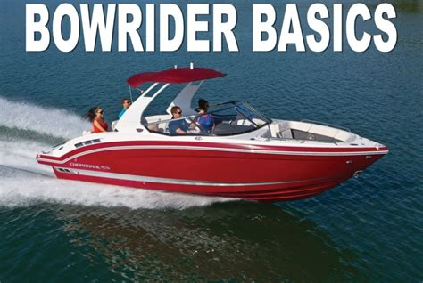 What Is A Bowrider Boat by Bowriders The Family Boat Bowriders Buyers Guide