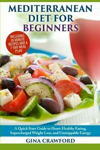 Mediterranean Diet For Beginners  A Quick Start Guide To