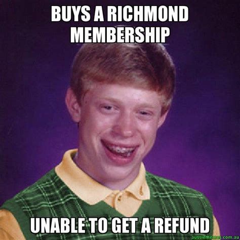 Buys a Richmond membership - Unable to get a refund ...