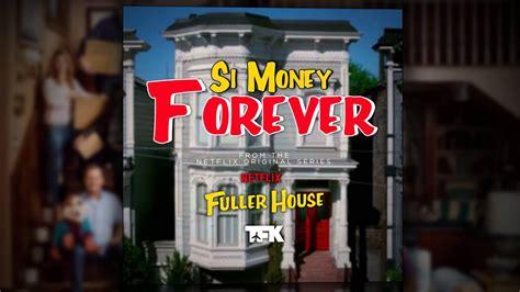 house forever fuller house forever