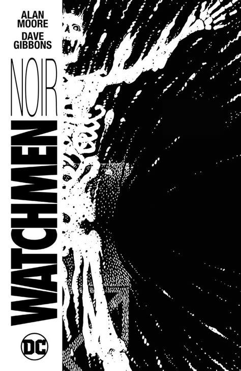 کمیک (Watchmen Noir (2016   کامیکان - وبسایت ارائه دهنده کمیک واچمن