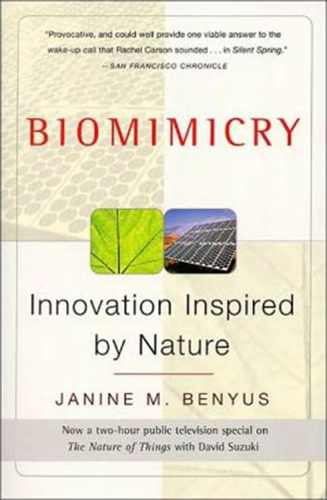 Janine M Benyus Biomimicry Innovation Inspired By Nature By Janine M