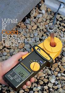 What Is A Good Ground Resistance Value