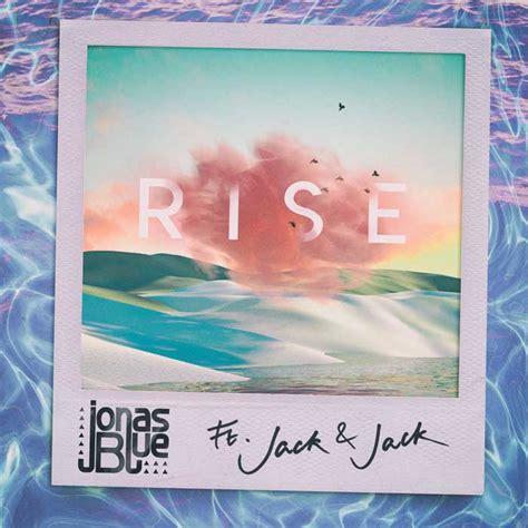 rise testo jonas blue rise ft testo traduzione e