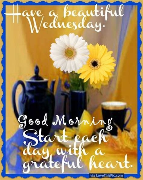 good morning   beautiful wednesday start  day