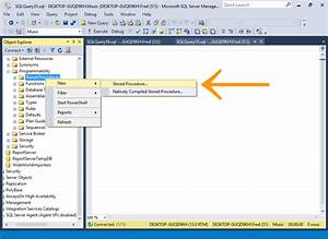 sql server 2016 create a stored procedure With sql server stored procedure template