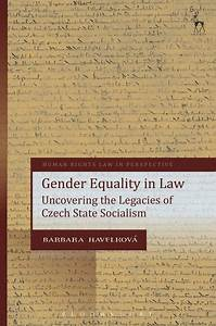 Gender Equality in Law: Uncovering the Legacies of Czech ...