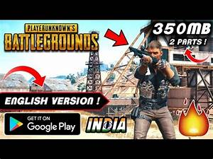 350MB PUBG Highly Compressed English Version Android ...