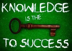 Image result for knowledge is the key to success
