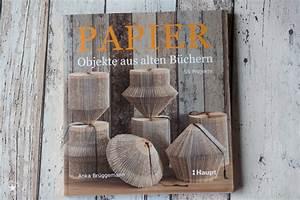 Basteln Mit Alten Weihnachtskugeln : basteln mit alten b chern archive leckere kekse mehr ~ Whattoseeinmadrid.com Haus und Dekorationen
