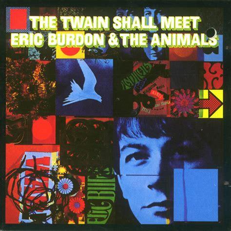 Eric Burdon & The Animals - The Twain Shall Meet (CD