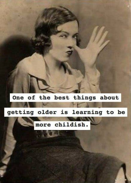 Getting Old Meme - one of the best things about getting older