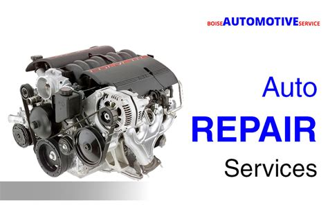 high quality auto repair services  boise