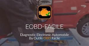 Logiciel Diagnostic Pc : logiciel de diagnostic automobile eobd facile outils obd facile ~ Medecine-chirurgie-esthetiques.com Avis de Voitures