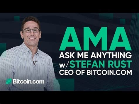 Stefan bitcoin is on facebook. I'm Stefan Rust, CEO of Bitcoin.com - Ask Me Anything ...
