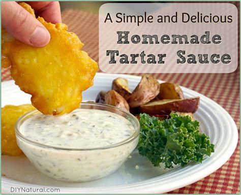 Homemade Tartar Sauce Recipe A Healthy Recipe Made With