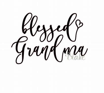 Grandma Svg Cricut Blessed Silhouette Mother Cup