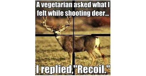 deer hunting memes     share pics