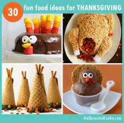 a roundup of 30 food ideas for thanksgiving thanksgiving food crafts