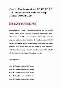 Case Ih 385 Workshop Repair Service Manual