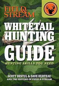 Whitetail Hunting Guide  Field  U0026 Stream