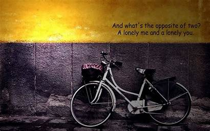 Quotes Lonely Wallpapers Loneliness Bike Feeling Alone