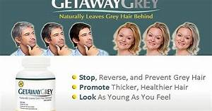 GetAwayGrey Review Multivitamin Pills To Stop Grey Hair